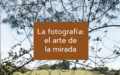 """""""La fotografía: el arte de la mirada"""" – Libro publicado por Luis Ochandorena"""